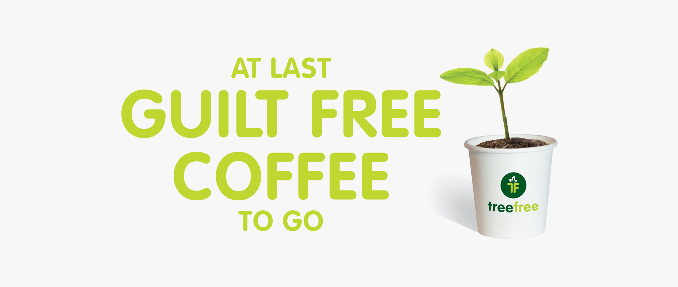 At last Tree Free Global compostable cups.